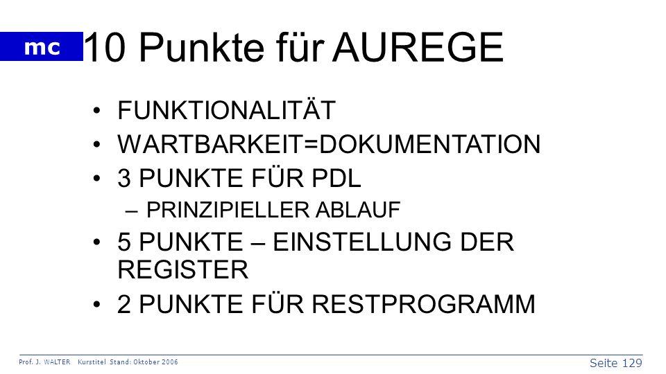 10 Punkte für AUREGE FUNKTIONALITÄT WARTBARKEIT=DOKUMENTATION