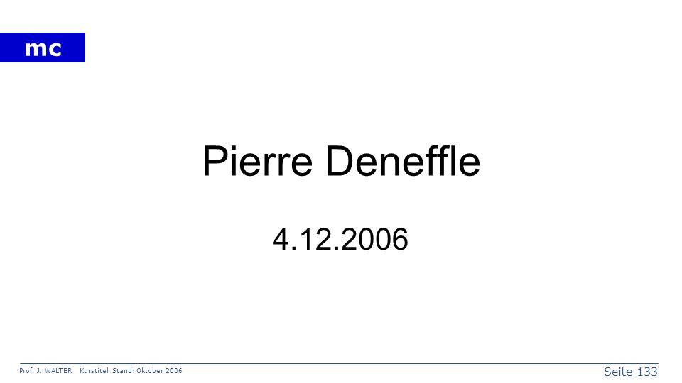 Pierre Deneffle 4.12.2006