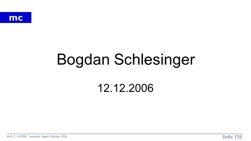 Bogdan Schlesinger 12.12.2006
