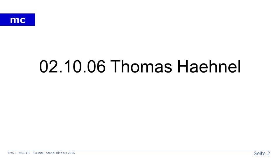 02.10.06 Thomas Haehnel