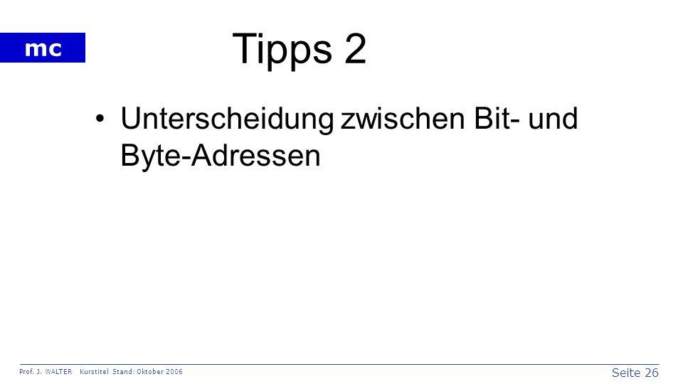 Tipps 2 Unterscheidung zwischen Bit- und Byte-Adressen