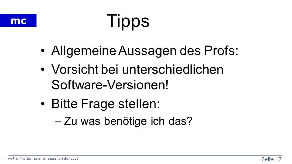 Tipps Allgemeine Aussagen des Profs: