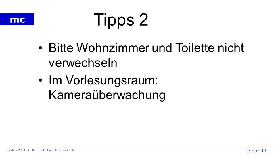 Tipps 2 Bitte Wohnzimmer und Toilette nicht verwechseln