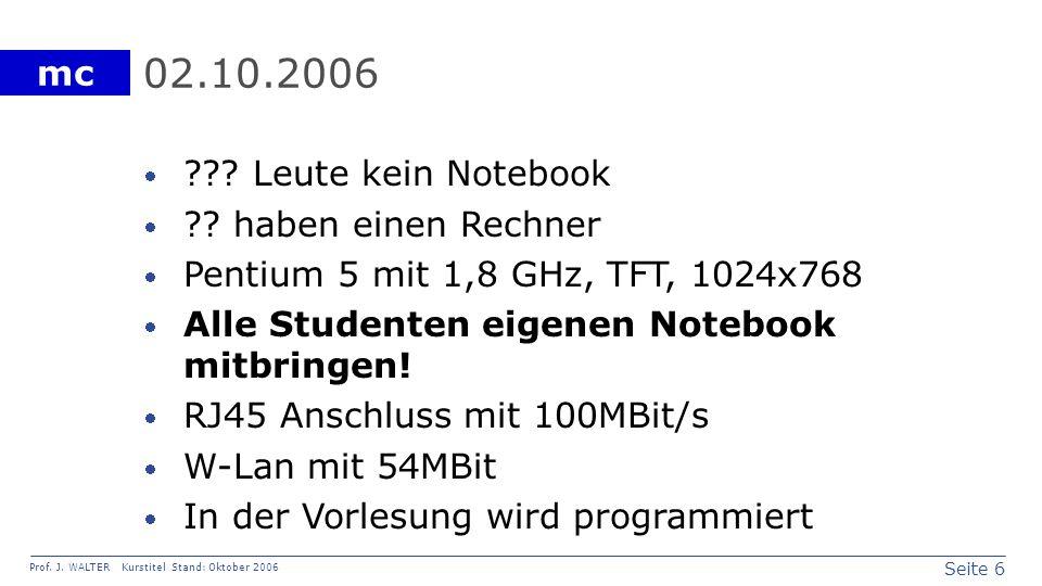 02.10.2006 Leute kein Notebook haben einen Rechner