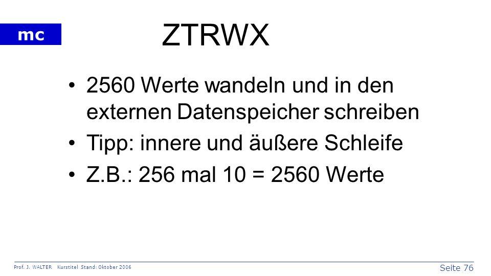 ZTRWX 2560 Werte wandeln und in den externen Datenspeicher schreiben