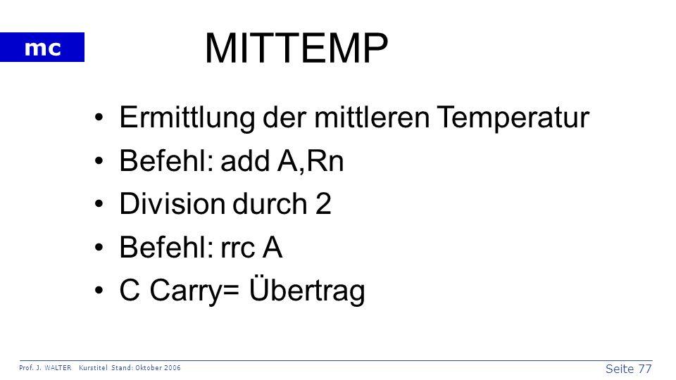 MITTEMP Ermittlung der mittleren Temperatur Befehl: add A,Rn