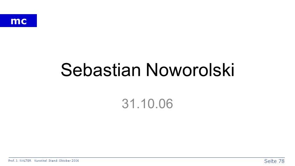 Sebastian Noworolski 31.10.06