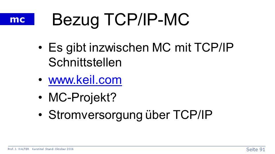 Bezug TCP/IP-MC Es gibt inzwischen MC mit TCP/IP Schnittstellen