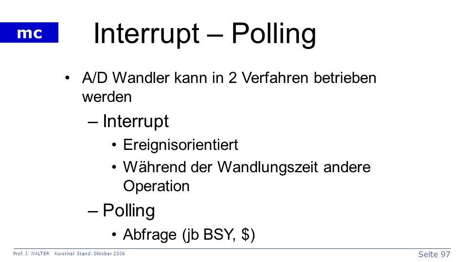 Interrupt – Polling Interrupt Polling
