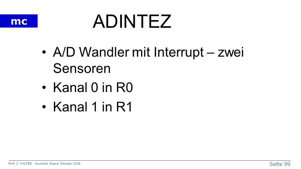 ADINTEZ A/D Wandler mit Interrupt – zwei Sensoren Kanal 0 in R0