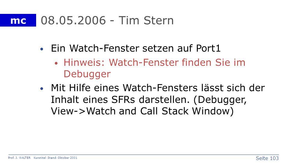 08.05.2006 - Tim Stern Ein Watch-Fenster setzen auf Port1