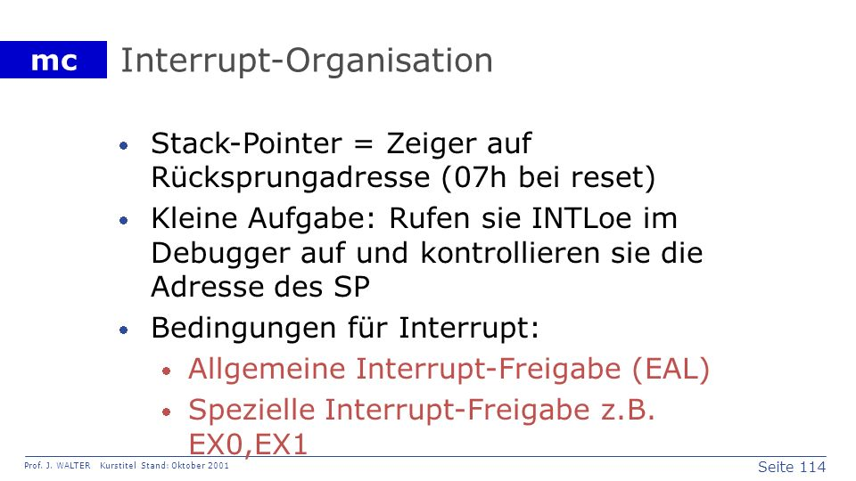 Interrupt-Organisation