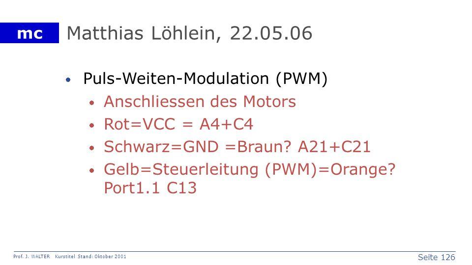 Matthias Löhlein, 22.05.06 Puls-Weiten-Modulation (PWM)