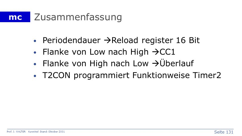 Zusammenfassung Periodendauer Reload register 16 Bit