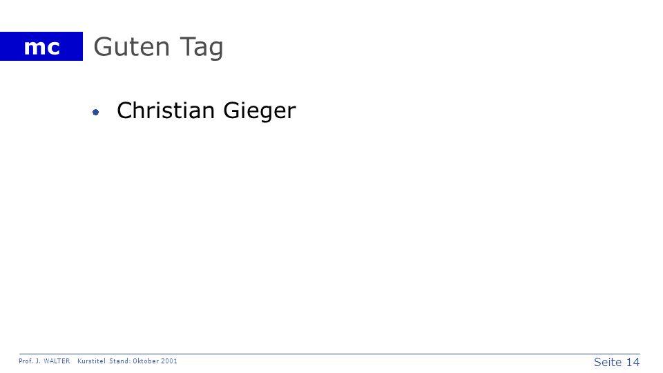Guten Tag Christian Gieger