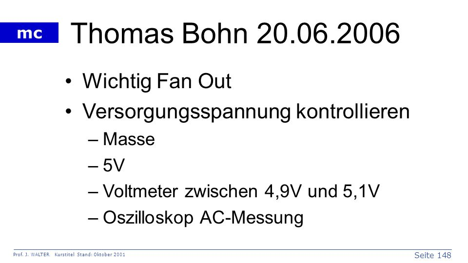 Thomas Bohn 20.06.2006 Wichtig Fan Out