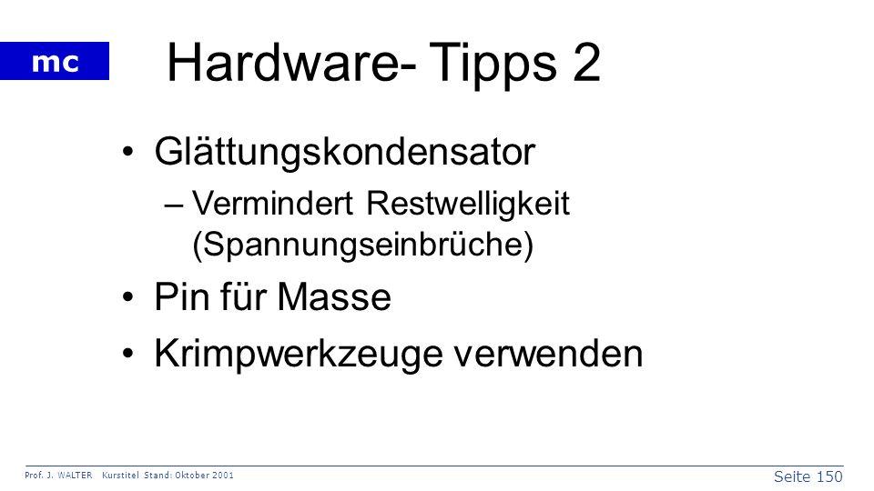 Hardware- Tipps 2 Glättungskondensator Pin für Masse