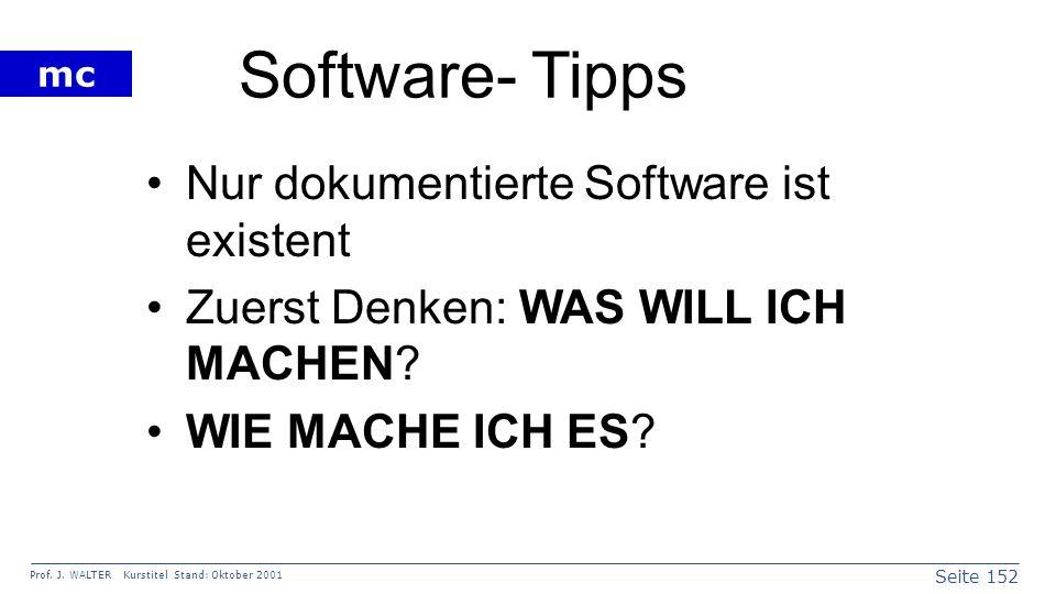 Software- Tipps Nur dokumentierte Software ist existent