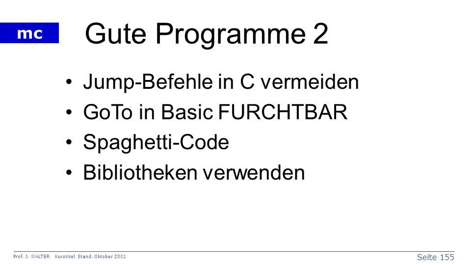 Gute Programme 2 Jump-Befehle in C vermeiden GoTo in Basic FURCHTBAR