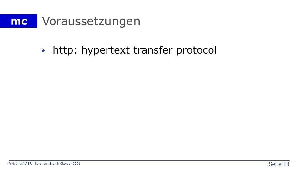 Voraussetzungen http: hypertext transfer protocol