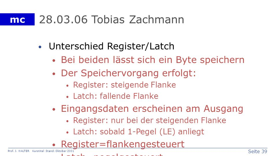 28.03.06 Tobias Zachmann Unterschied Register/Latch