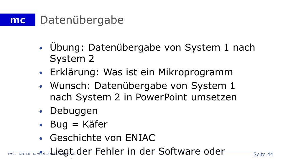 Datenübergabe Übung: Datenübergabe von System 1 nach System 2