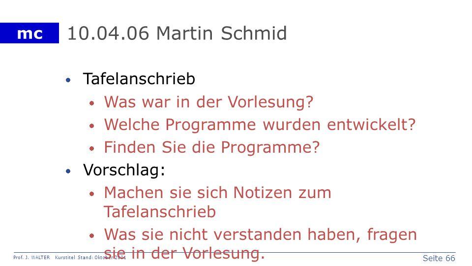10.04.06 Martin Schmid Tafelanschrieb Was war in der Vorlesung