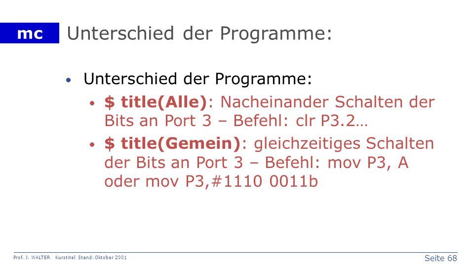 Unterschied der Programme: