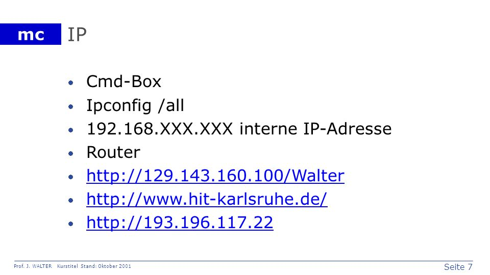 IP Cmd-Box Ipconfig /all 192.168.XXX.XXX interne IP-Adresse Router