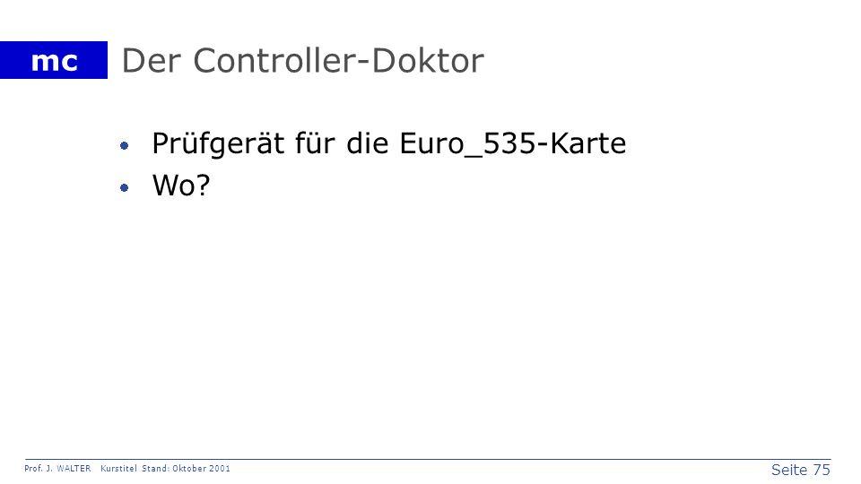 Der Controller-Doktor