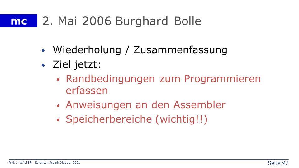 2. Mai 2006 Burghard Bolle Wiederholung / Zusammenfassung Ziel jetzt: