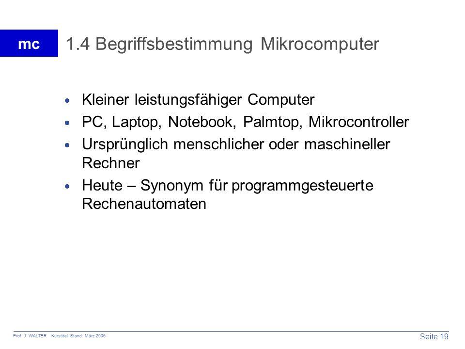 1.4 Begriffsbestimmung Mikrocomputer