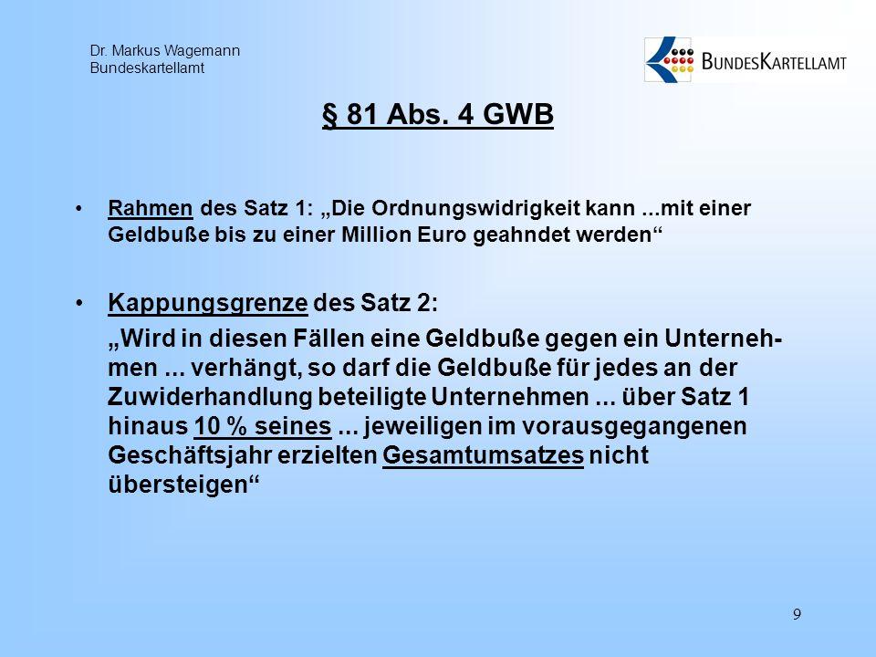 § 81 Abs. 4 GWB Kappungsgrenze des Satz 2: