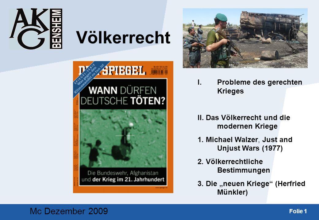 Völkerrecht Mc Dezember 2009 Probleme des gerechten Krieges