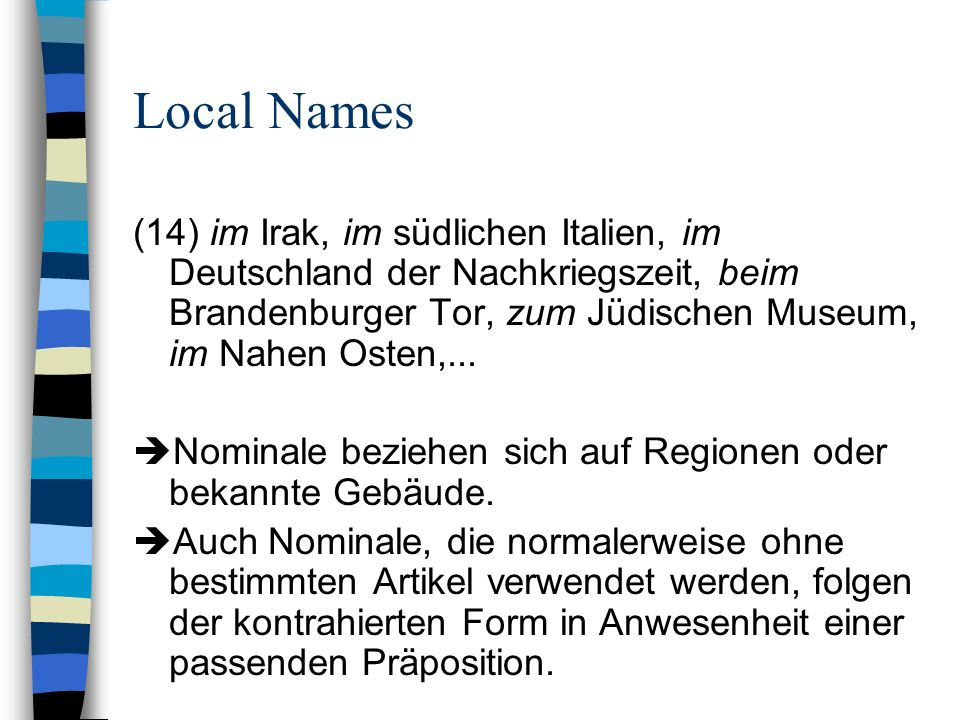 Local Names(14) im Irak, im südlichen Italien, im Deutschland der Nachkriegszeit, beim Brandenburger Tor, zum Jüdischen Museum, im Nahen Osten,...