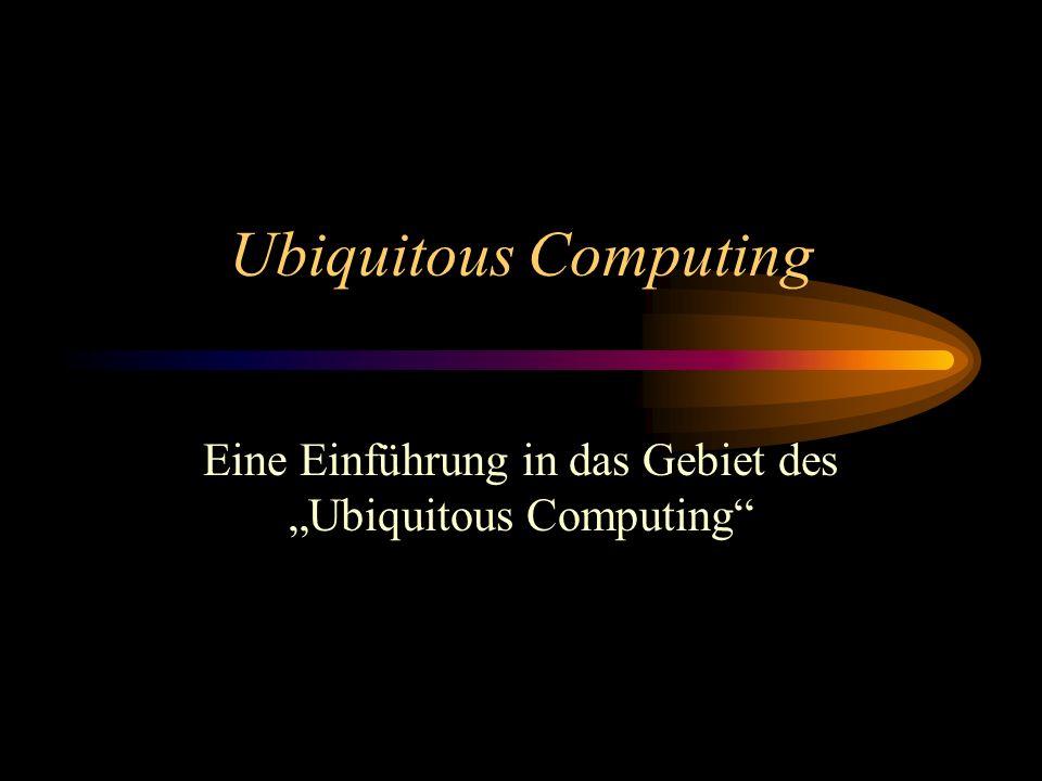 """Eine Einführung in das Gebiet des """"Ubiquitous Computing"""