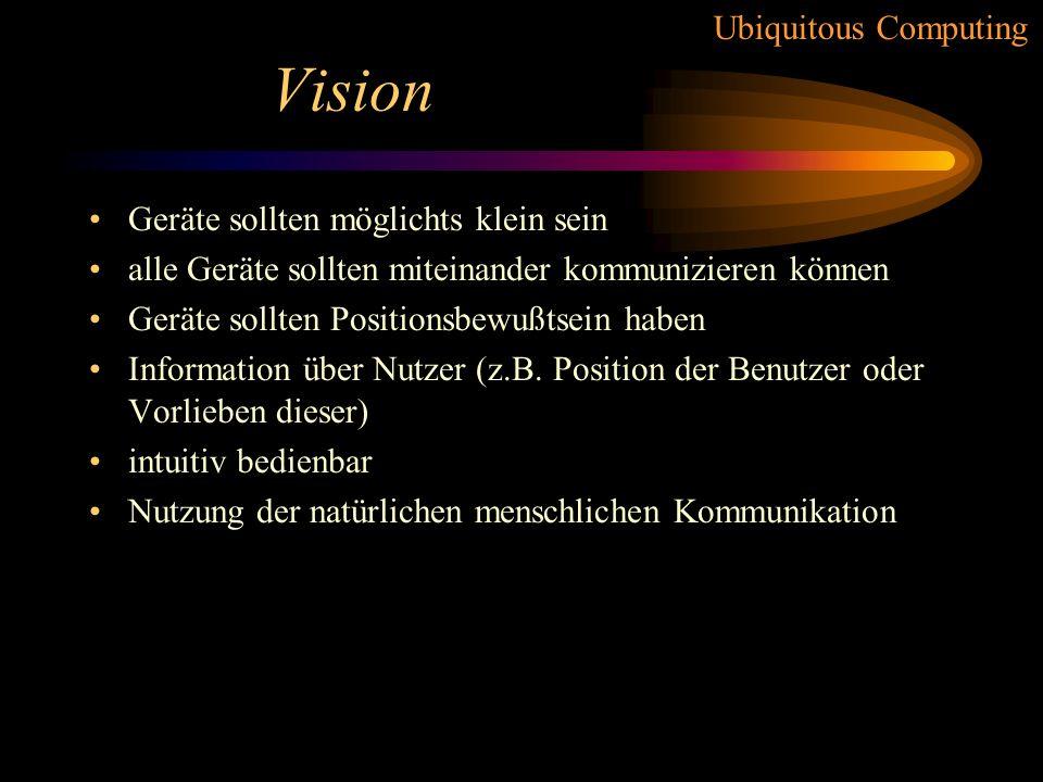 Vision Geräte sollten möglichts klein sein