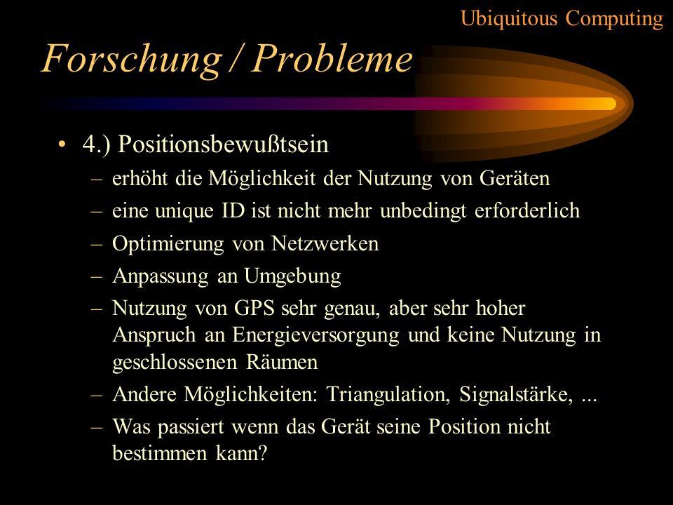 Forschung / Probleme 4.) Positionsbewußtsein