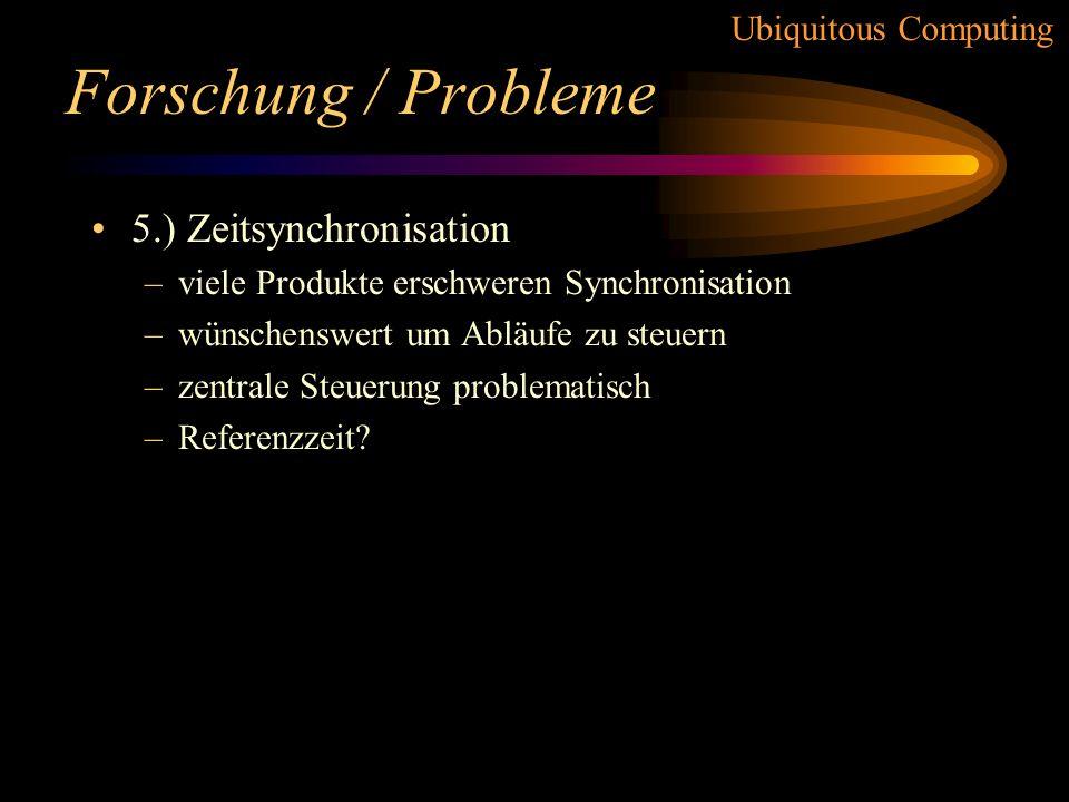 Forschung / Probleme 5.) Zeitsynchronisation