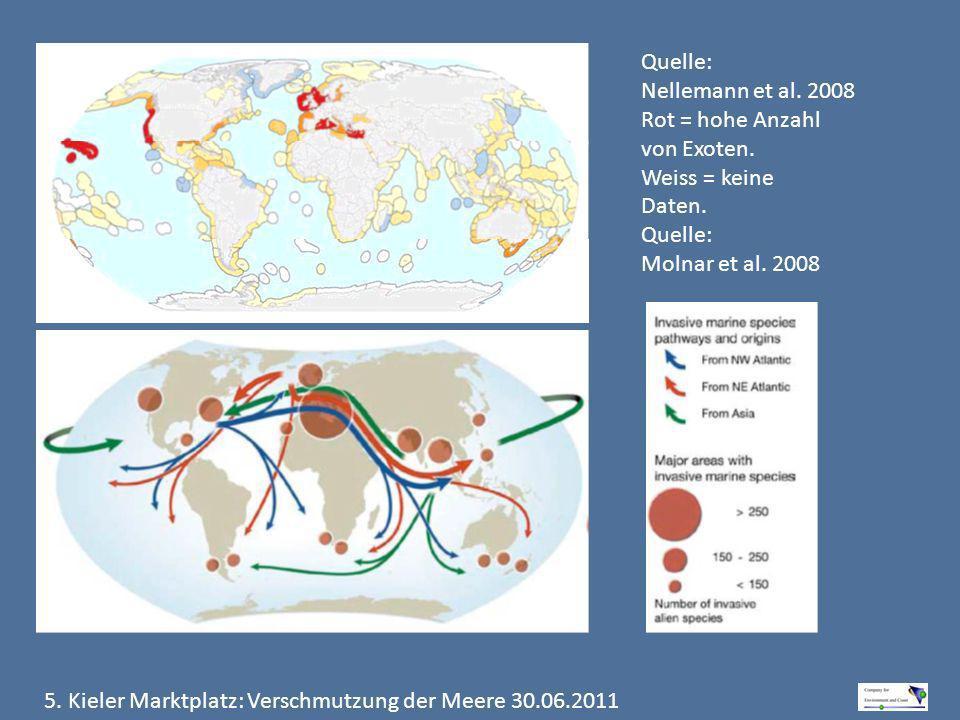 Quelle:Nellemann et al. 2008. Rot = hohe Anzahl. von Exoten. Weiss = keine. Daten. Molnar et al. 2008.