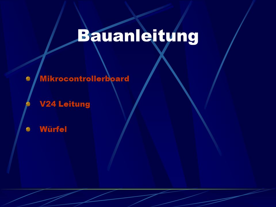 Bauanleitung Mikrocontrollerboard V24 Leitung Würfel