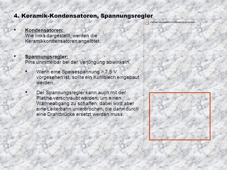 4. Keramik-Kondensatoren, Spannungsregler