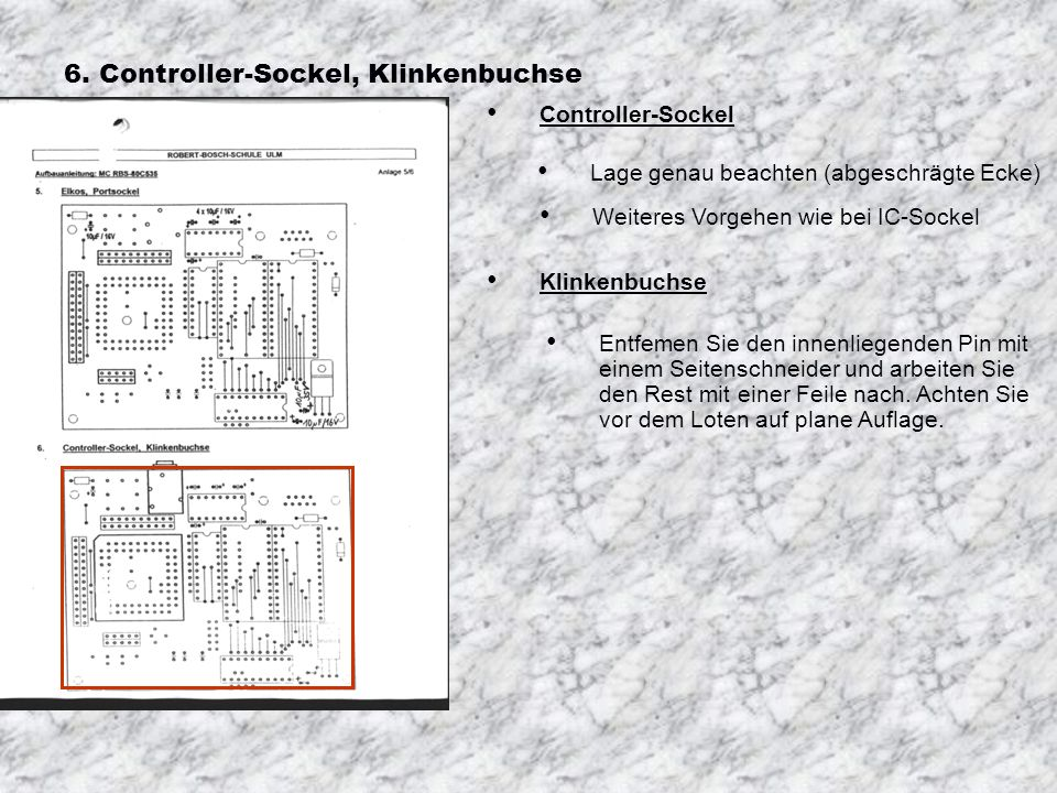 6. Controller-Sockel, Klinkenbuchse
