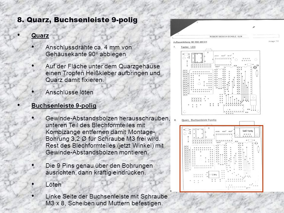 8. Quarz, Buchsenleiste 9-polig