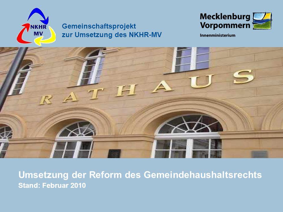 Umsetzung der Reform des Gemeindehaushaltsrechts Stand: Februar 2010
