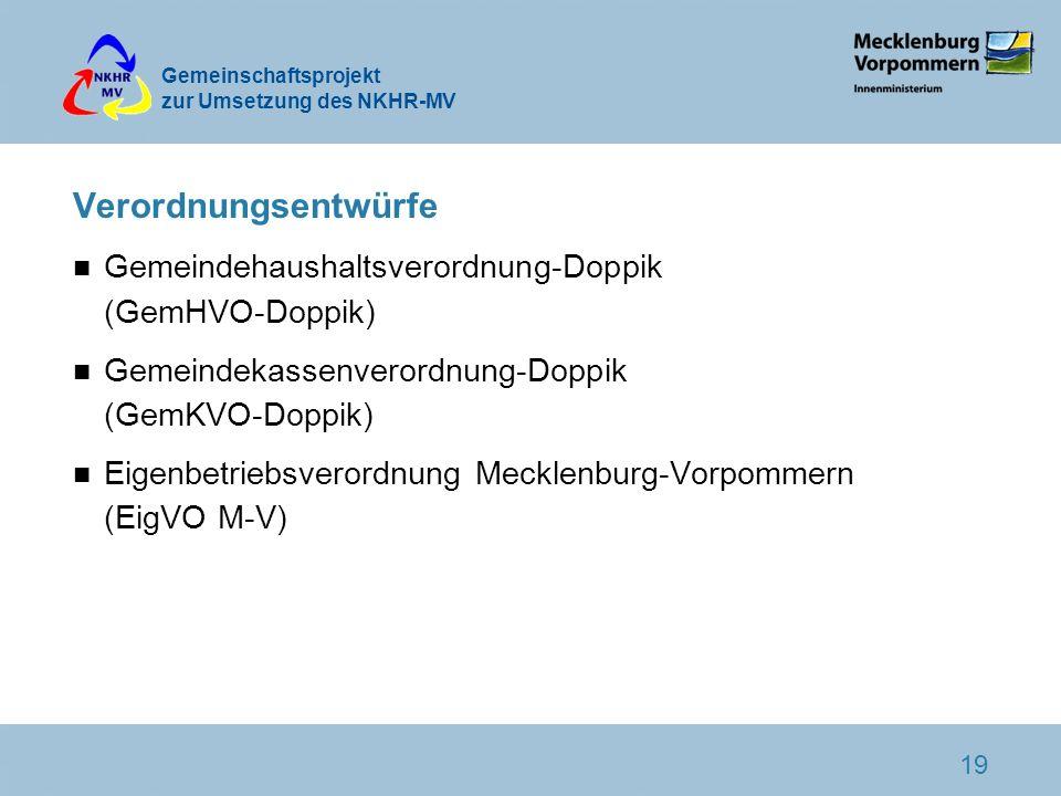Verordnungsentwürfe Gemeindehaushaltsverordnung-Doppik (GemHVO-Doppik)
