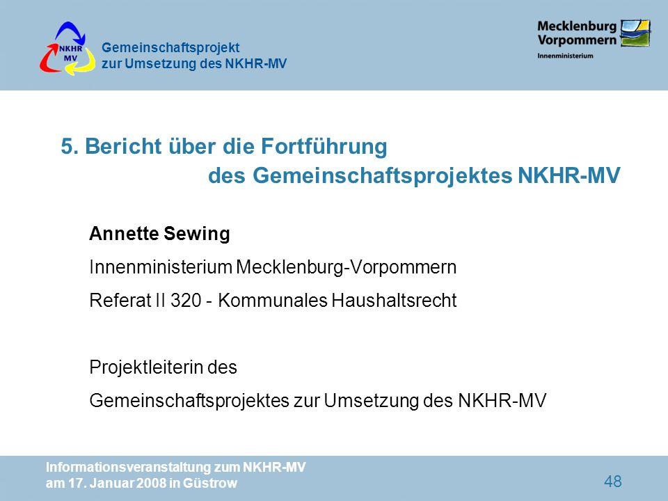 5. Bericht über die Fortführung des Gemeinschaftsprojektes NKHR-MV