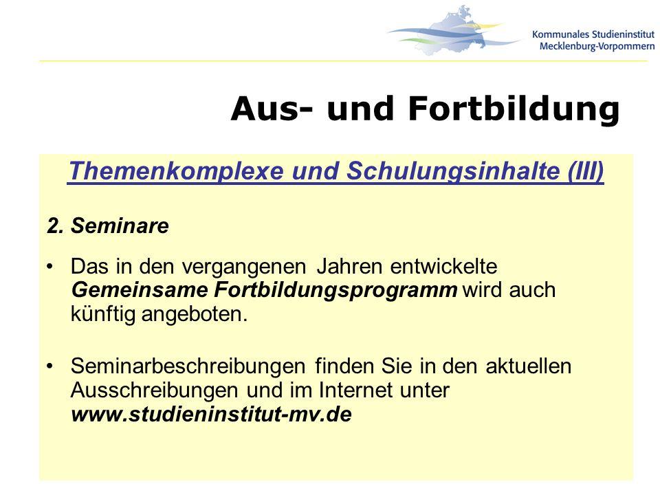Themenkomplexe und Schulungsinhalte (III)