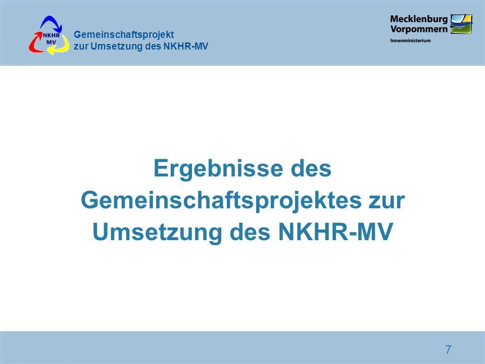 Ergebnisse des Gemeinschaftsprojektes zur Umsetzung des NKHR-MV