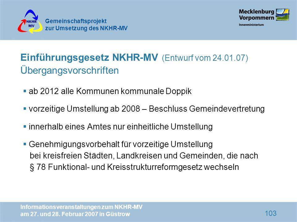 Einführungsgesetz NKHR-MV (Entwurf vom 24.01.07) Übergangsvorschriften